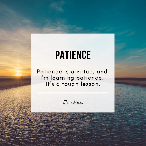62 Best Patience Quotes You Must Know – #13 Will Shock You